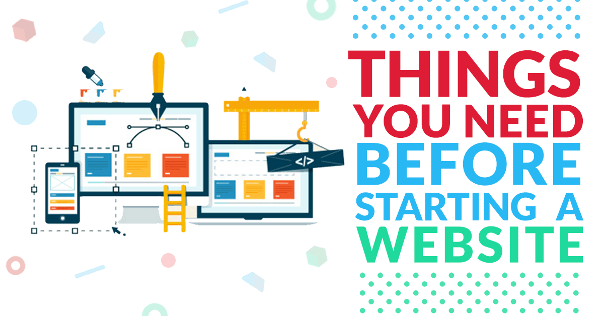 things you need before starting a website