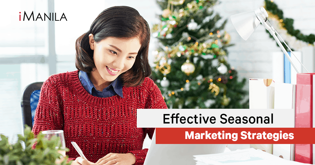 Effective Seasonal Marketing Strategies