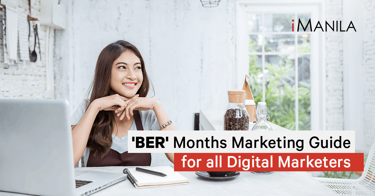 ber months marketing guide for digital marketers